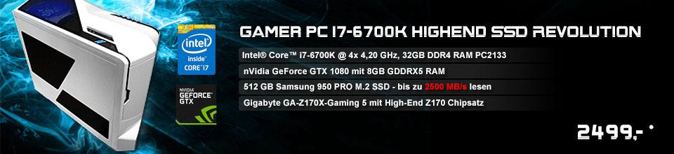 Gamer PC i7-6700K Highend SSD Revolution